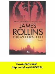 Lultimo oracolo (9788842915928) James Rollins , ISBN-10: 8842915920  , ISBN-13: 978-8842915928 ,  , tutorials , pdf , ebook , torrent , downloads , rapidshare , filesonic , hotfile , megaupload , fileserve