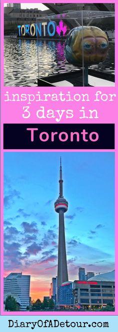 3 days in Toronto