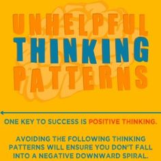 #Positive-thinking - How to think positively? Avoiding these thinking patterns will ensure you don't fall into a negative downward spiral.