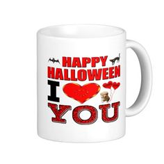 Happy Halloween I Love You Coffee Mug