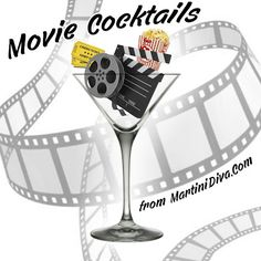 How would you booze up the #Oscars? How about with these classic inspired #MOVIE #COCKTAILS from MartiniDiva.Com.