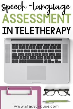 Are you feeling a little confused about how to complete speech and language assessments in telepractice? Check out these 10 tips (plus links to more helpful information) that will demystify the idea of administering speech and language evaluations in teletherapy!