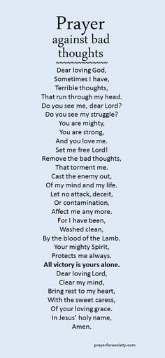 ✟♥ ✞ ♥✟ You can say this prayer when you want to get rid of bad thoughts. ✟ ♥✞♥ ✟