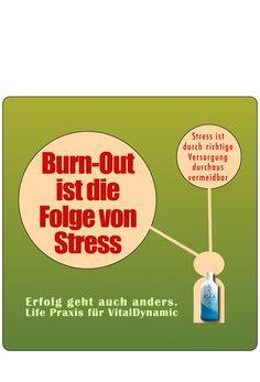Wer Stress abbaut, fällt nicht in BURN OUT. Und wer sich regelmässig entsäuert - hat weniger Stress - also kaum BURN OUT. Gut, gell!