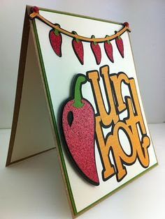 'Ur Hot' Card Made with Cricut