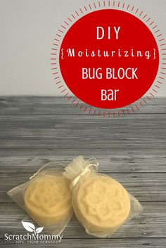 DIY Bug Block Bar - Avoid pesky summer bugs without nasty chemicals