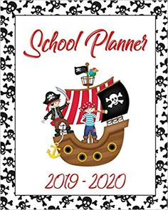 School Planner 2019 - A Pirate themed planner contains schedules, extra mural and more! Notebooks, Journals, School Planner, Pirate Theme, Planners, Pirates, Printables, Amazon, Kids