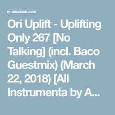 Ori Uplift - Uplifting Only 267 [No Talking] (incl. Baco Guestmix) (March [All Instrumenta Trance, March, Tv, Trance Music, Television Set, Mac, Television