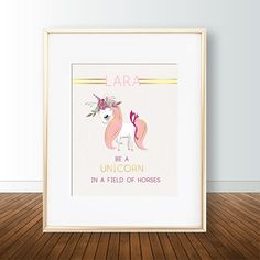 Personalized name / Custom Unicorn poster / wall art - Be a unicorn in a field of horses with Gold e Unicorn Poster, Unicorn Wall Art, Horse Wall Art, Safari Theme, Nursery Prints, Poster Wall, Art For Kids, Digital Prints, Gallery Wall