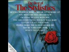 The Stylistics - You're A Big Girl Now My dad wants to dance to this if i get married lol I would rather use it on a cd that shows pics of me as a kid.