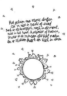 Zo is t maar net. Wisdom Quotes, Words Quotes, Sayings, Love Words, Beautiful Words, Beautiful Things, Dutch Words, Dutch Quotes, Joy Of Life