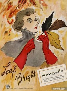 Vintage Dawnelle gloves ad, 1947. #fall #1940s #gloves #fashion