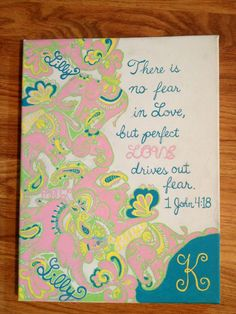Lilly inspired Chin Chin canvas quote with monogram and Bible verse 1 John 4:18