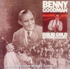 Benny Goodman - Solid Instrumental Hits