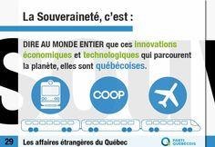 Le saviez-vous?   Dans les tunnels de métro de 40 villes et sur les chemins de fer de 21 pays, du Chili à l'Ouzbékistan, roulent pas moins de 100 000 véhicules portant un logo québécois, Bombardier.