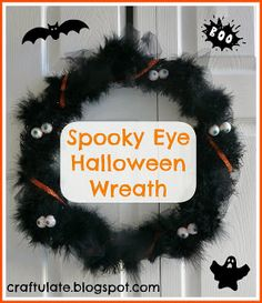 I want to try something like this in a bright color, and make it a monster wreath. Christopher would get a kick out of that!    Craftulate: Spooky Eye Halloween Wreath Holidays Halloween, Halloween Wreaths, Halloween Themes, Spooky Halloween, Halloween Decorations, Halloween Crafts, Halloween Stuff, Fall Crafts, Holiday Crafts