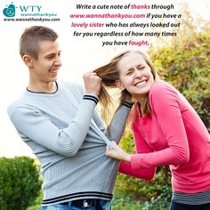 Write a cute note of thanks if you have a lovely sister who has always looked out for you regardless of how many times you have fought. www.wannathankyou.com #WannaThankYou #WTY
