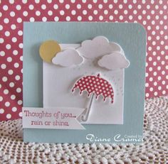Thoughts...rain or shine by fionna51 - Cards and Paper Crafts at Splitcoaststampers