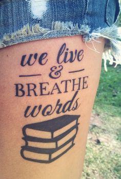 Tattoo by Thuler Tatuagem Nova Friburgo Rio de Janeiro BR. Tattoo World Writer Tattoo, Book Tattoo, Tattoo Quotes, Tattoo Art, Bookish Tattoos, Literary Tattoos, Word Tattoos, Sexy Tattoos, Tatoos