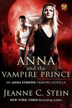 Anna and the Vampire Prince (Anna Strong Chronicles #9.5) by Jeanne C. Stein