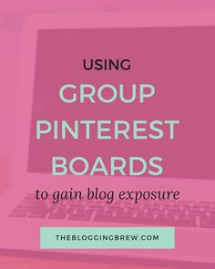 Using Group Pinterest Boards To Gain Blog Exposure - More contributors means more content, and more content means more activity. All that activity means group boards are perfect for exposing your blog to new readers!