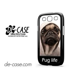 New Design Funny Hilarious Pug Life Parody Fans DEAL-7647 Samsung Phonecase Cover For Samsung Galaxy S3 / S3 Mini