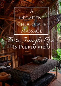 Looking for the spa treatment of a lifetime? Try the Chocolate Massage at Pure Jungle Spa in Puerto Viejo, Costa Rica. Our in-depth review: