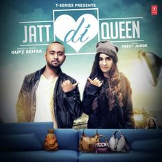 """Jatt Di Queen"" by ""Gupz Sehra"" Latest Punjabi Songs 2017   T-Series Apna #Punjab presents brand #NewPunjabiSong ""#JattDiQueen"" sung and composed by #GupzSehra featuring #SaraGurpal The #lyrics of the #LatestPunjabiSong is written by #PreetJudge. Enjoy and stay connected with us !!  Oh Jatt di queen badi mean nikli, Patt honi raule di Jameen Nikkli..."