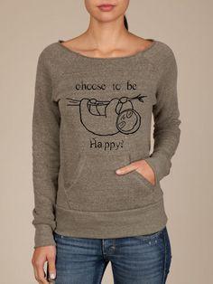 HAPPY SLOTH Oversized Sweater - Choose to Be Happy - Organic Eco Vegan Happy Shirt - ReLove Plan.et - M. $65.00, via Etsy.