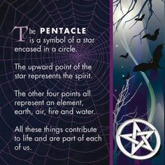 The PENTACLE is a symbol of a star encased in a circle....