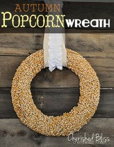 Popcorn Kernel Wreath Tutorial - Cherished Bliss