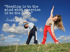 Reading is to the mind what exercise is to the body. - Joseph Addison #booksthatmatter #bookhugs #bloomingtwig #yourstory