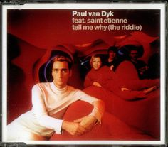 """For Sale - Paul Van Dyk Tell Me Why (The Riddle) UK  CD single (CD5 / 5"""") - See this and 250,000 other rare & vintage vinyl records, singles, LPs & CDs at http://991.com"""