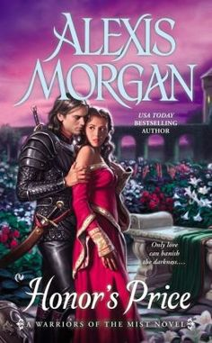 Honor's Price: A Warriors of the Mist Novel by Alexis Morgan || Books