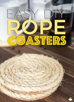 How to make Rope Coasters that will lend some rustic charm and protect your tables.