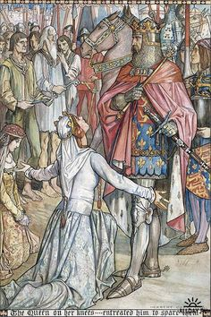 """""""The Queen on her Knees entreated him to spare them. (Frontispiece) ---- Herbert Cole Illustrations: The Chronicles of England, France, Spain, etc. Illustrations, Illustration Art, Courtly Love, The Lady Of Shalott, King Arthur Legend, Roi Arthur, Plantagenet, Chivalry, Medieval Art"""