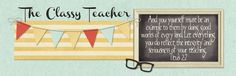 The Classy Teacher - middle school teacher with management, technology, math, science and literacy ideas