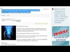 Převezmi kontrolu nad svým životem - úvod do NLP (Neuro - Lingvistického Programování) - YouTube