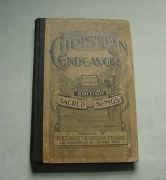Antique c 1897 Book of Christian Endeavor Sacred Songs Hymns Ira D. Cristiano, Book Nooks, Antique Books, Songs, Antiques, Ebay, Confidence, Cars, Electronics