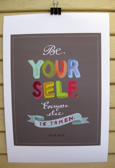 Be Yourself Print Uncovet