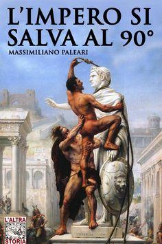 Cover title: L'Impero si salva al 90° - Altrastoria
