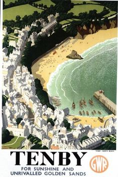 Poster produced in 1946 by Great Western Railway GWR to promote rail travel to Tenby in Pembrokeshire Wales Tenby actually paid 75 towards the cost Posters Uk, Railway Posters, Poster Prints, Art Prints, British Travel, British Seaside, National Railway Museum, Into The West, Retro Poster