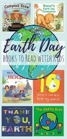 A collection of 15 Earth Day books for kids of varying ages. Books about recycling and reusing, books about composting, and books celebrating the Earth.