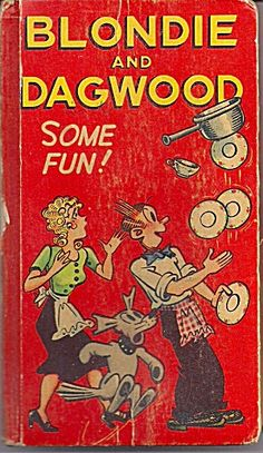 Better Little Book Blondie  Dagwood Some Fun