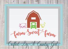 Farm Sweet Farm Svg, Digital design, cut file, yeti decal, cuttable, Silhouette, Cricut, Country, Farm, cow, chicken, barn, Tractor svg by CraftsByACountryGirl on Etsy