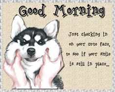 Quirky and cute good morning card. Free online Checking In On Your Smile ecards on Everyday Cards Morning Hugs, Good Morning Cards, Cute Good Morning, Morning Memes, Morning Wish, Morning Greeting, Healing Wish, Morning Board, Warm Hug