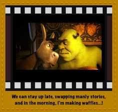 07212f3b651f0b8feb84860d397719c2 epic movie shrek shrek quote words of wisdom pinterest shrek quotes,Donkey Waffles Meme