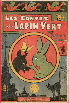 Les Contes du Lapin Vert par Benjamin Rabier. Editions Jules Taillandier