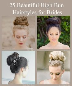 25 Beautiful High Bun Hairstyles for your Wedding Day