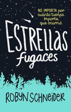 Estrellas fugaces - Robyn Schneider [edición mexicana] https://www.goodreads.com/book/show/30740800-estrellas-fugaces